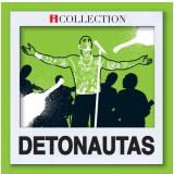 Detonautas - Seleção Essencial Grandes Sucessos (CD) - Detonautas