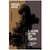 A Guerra Do Fim Dos Tempos - O Estado Islâmico E O Mundo Que Ele Quer