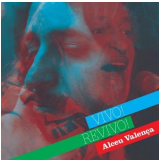 Alceu Valença - Vivo! Revivo! (CD) - Alceu Valença