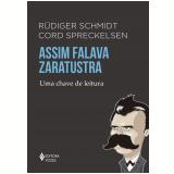 Assim Falava Zaratustra - Rüdiger Schmidt, Cord Spreckelsen