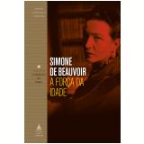 A Força da Idade - Simone de Beauvoir