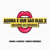 Agora é Que São Elas (Vol. 3) (CD) - Marília Mendonça