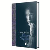 Blue Nights - Joan Didion