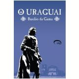 O Uraguai - Basílio da Gama