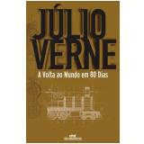 A Volta ao Mundo em 80 Dias - Editora Melhoramentos, Júlio Verne