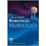 Reabilitação Neurológica - Darcy Ann Umphred