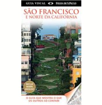 São Francisco e Norte da Califórnia (com mapa avulso)