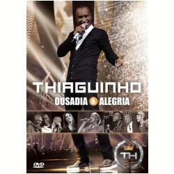 1184101 250x250 Download DVD   Thiaguinho   Ousadia & Alegria   DVDRip XviD Baixar Grátis