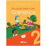 Escrever Bem Com Gramática 2º Ano - Ensino Fundamental I - Laiz B. De Carvalho