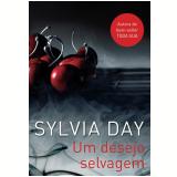Um Desejo Selvagem - Sylvia Day