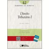 SABERES DO DIREITO 42 - DIREITO TRIBUT�RIO I - 1� Edi��o (Ebook) - Eduardo Sabbag