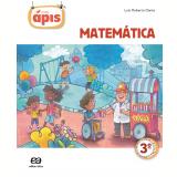 Projeto Ápis - Matemática - 3º Ano - Ensino Fundamental I - Luiz Roberto Dante