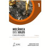Mecânica Dos Solos E Suas Aplicações (vol. 1) - Homero Pinto Caputo, Armando Negreiros Caputo