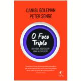 O Foco Triplo - Daniel Goleman
