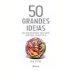 50 Grandes Ideias Da Humanidade Que Voc� Precisa Conhecer