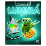 Lumirá - Geografia 5º Ano - Ensino Fundamental I - Editora Ática