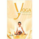 Yoga Para Crianças - Rosangela Maria Bassoli
