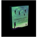 Constelações Sistêmicas - Patricia Calazans