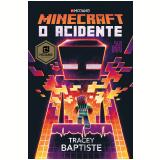 Minecraft - O Acidente (Vol. 2) - Tracey Baptiste