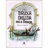 Bruxa Onilda vai a Veneza - Roser Capdevila, Enric Larreula
