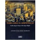 Teoria Geral da Administração - Antonio Cesar Amaru Maximiano