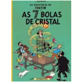 As 7 Bolas de Cristal - Hergé