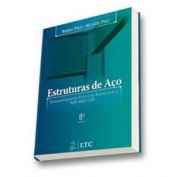 Livros - Estruturas de Aço - Michele Pfeil, Walter Pfeil - 9788521616115