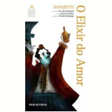 O Elixir do Amor (Vol. 20) - Gaetano Donizetti