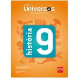 Universos História 9 - Ensino Fundamental II - 9º Ano - Sm Editora