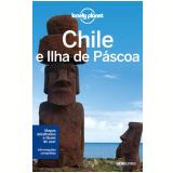 Chile e Ilha de Páscoa - Anja Mutic, Bridget Gleeson, Jean-Bernard Carillet ...