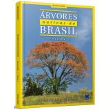 Árvores Nativas Do Brasil (Vol. 1) - Silvestre Silva