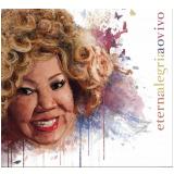 Alcione - Eterna Alegria - Ao Vivo (CD) - Alcione