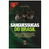 Sanguessugas do Brasil (Ebook)