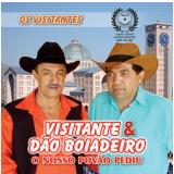 Visitante & Dão Boiadeiro - O Nosso Povão Pediu (CD) - Visitante & Dão Boiadeiro