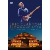 Eric Clapton- Slowhand At 70 (DVD) - Eric Clapton