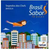 Brasil Sabor Brasília 10 Anos -
