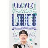 Um Ano Muito Louco Com Luis Mariz - Luis Mariz