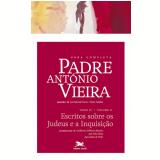 Obra Completa Padre António Vieira (tomo 4, Vol. 2) - Antônio Vieira
