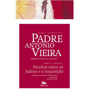 Obra Completa Padre António Vieira (tomo 4, Vol. 2)