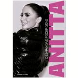 Anitta - O Livro Das Poderosas - Universo Dos Livros
