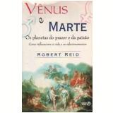 Vênus e Marte - Robert Reid