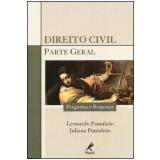 Direito Civil (Parte Geral): Perguntas e Respostas - Leonardo Pantaleão, Juliana Pantaleão