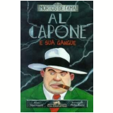 Al Capone e Sua Gangue - Alan MacDonald