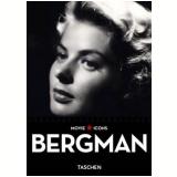 Ingrid Bergman - Paul Duncan (Editor)