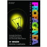 Propaganda - Armando Sant´anna, Ismael Rocha Junior, Luiz Fernando Dabul Garcia