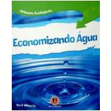 Economizando Água - Neil Morris
