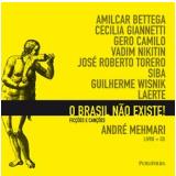 O Brasil Não Existe!
