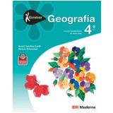 Conviver - Geografia - 4º Ano - Ensino Fundamental I - 4º Ano - Neuza Sanchez Guelli