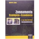 Zoneamento Ecologico-economico à Luz Dos Direitos Socioambientais - ANDRÉ LIMA