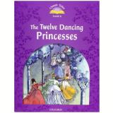 The Twelve Dancing Princesses Ebook & Cd Pack Level 4 - Second Edition - Arengo